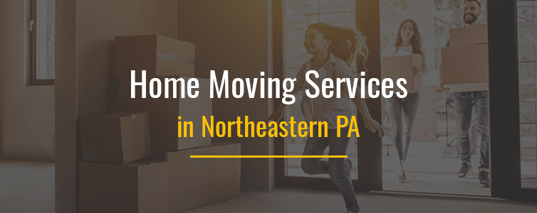 Home Moving Services in Northeastern PA